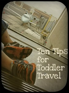Ten tips for Toddler (Air) Travel